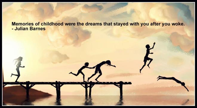 Memories-of-childhood-were-the-dreams-that-stayed-with-you-after-you-woke.-Julian-Barnes1.jpg